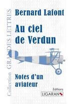 Couverture du livre « Au ciel de Verdun » de Bernard Lafont aux éditions Ligaran
