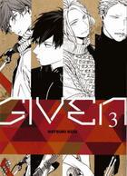 Couverture du livre « Given T.3 » de Natsuki Kizu aux éditions Taifu Comics