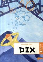 Couverture du livre « Dix » de Veronique Petit aux éditions Rageot