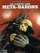 Couverture du livre « La caste des Méta-Barons ; COFFRET INTEGRALE » de Alexandro Jodorowsky et Juan Gimenez aux éditions Humanoides Associes