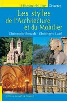 Couverture du livre « Les styles de l'architecture et du mobilier » de Christophe Renault aux éditions Gisserot