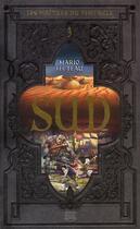 Couverture du livre « Les maîtres du Pentacle t.3 ; sud » de Mario Fecteau aux éditions Michel Quintin