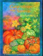 Couverture du livre « Calendrier des semis ; biodynamique (édition 2020) » de Matthias K. Thun aux éditions Bio Dynamique