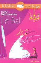 Couverture du livre « Le bal » de Irene Nemirovsky et Bertrand Louet aux éditions Hachette Education