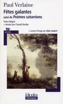 Couverture du livre « Les fetes galantes/poemes saturniens » de Paul Verlaine aux éditions Gallimard