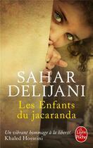 Couverture du livre « Les enfants du Jacaranda » de Sahar Delijani aux éditions Lgf