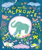 Couverture du livre « Les oreilles d'Alphonse » de Florence Voegele et Ambre Lavandier aux éditions Didier Jeunesse