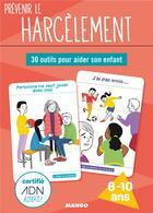 Couverture du livre « Prevenir le harcelement » de Julie Crouzillac aux éditions Mango