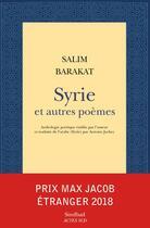 Couverture du livre « Syrie et autres poèmes » de Salim Barakat aux éditions Sindbad