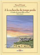 Couverture du livre « A la recherche du temps perdu - integrale - a l'ombre des jeunes filles en fleurs » de Stephane Heuet aux éditions Delcourt