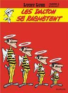 Couverture du livre « Lucky Luke T.26 ; les Dalton se rachètent » de Rene Goscinny et Morris aux éditions Dupuis