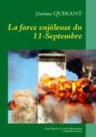 Couverture du livre « La farce enjôleuse du 11 septembre » de Jerome Quirant aux éditions Books On Demand