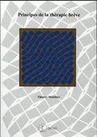 Couverture du livre « Principes de therapie breve » de Melchior T. aux éditions Satas
