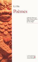 Couverture du livre « Poèmes » de He Li aux éditions Gallimard