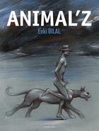 Couverture du livre « Coup de sang T.1 ; Animal'z » de Enki Bilal aux éditions Casterman