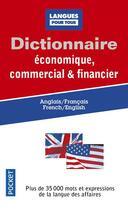 Couverture du livre « Dictionnaire économique, commercial & financier ; anglais/francais, french/english » de Michel Marcheteau aux éditions Pocket