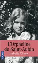Couverture du livre « L'orpheline de Saint-Aubin » de Chavy Isabelle aux éditions Pocket