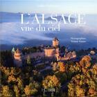 Couverture du livre « L'Alsace vue du ciel » de Gilles Pudlowski et Tristan Vuano aux éditions Herve Chopin
