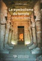 Couverture du livre « Le symbolisme du temple en ancienne Egypte » de Christian Larre aux éditions Diffusion Rosicrucienne