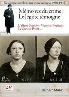 Couverture du livre « Mémoires du crime : le légiste témoigne » de Bernard Marc aux éditions Ma