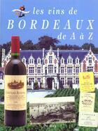 Couverture du livre « Le Vin De Bordeaux De A A Z » de Crestin aux éditions Du May
