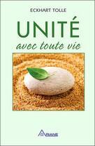 Couverture du livre « Unité avec toute vie » de Eckhart Tolle aux éditions Ariane