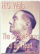 Couverture du livre « Secret places of the heart » de Herbert George Wells aux éditions Ebookslib