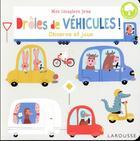 Couverture du livre « Drôles de véhicules » de Collectif aux éditions Larousse