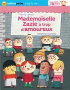 Couverture du livre « Mademoiselle Zazie a trop d'amoureux ! » de Thierry Lenain et Delphine Durand aux éditions Nathan