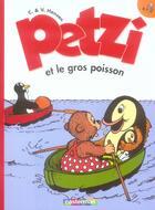 Couverture du livre « Petzi t.4 ; Petzi et le gros poisson » de Hansen aux éditions Casterman