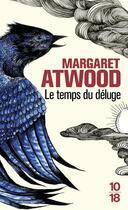 Couverture du livre « Le temps du déluge » de Margaret Atwood aux éditions 10/18