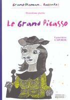 Couverture du livre « Le grand picasso, volume 2 » de Genevieve Laporte aux éditions Rocher