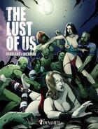 Couverture du livre « The lust of us » de Dickman Hardlard aux éditions Dynamite
