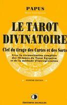 Couverture du livre « Le tarot divinatoire » de Gerard Encausse aux éditions Dangles