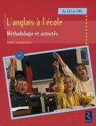 Couverture du livre « L'anglais à l'école ; méthodologie et activités ; du CE1 au CM2 » de Sophie Rosenberger aux éditions Retz