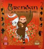 Couverture du livre « Brendan et le secret de Kells » de Frattini-S aux éditions Milan