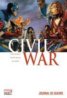 Couverture du livre « Civil war t.4 ; journal de guerre » de Ramon Bachs et Lee Weeks et Paul Jenkins aux éditions Panini