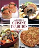 Couverture du livre « La bible de la cuisine tradition en 400 recettes » de Sylvie Ait-Ali aux éditions Editions Esi