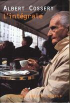 Couverture du livre « Albert Cossery ; l'intégrale t.1 à t.8 » de Parks et Smitha aux éditions Joelle Losfeld