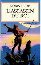 Couverture du livre « L'assassin royal T.2 ; l'assassin du roi » de Robin Hobb aux éditions Pygmalion