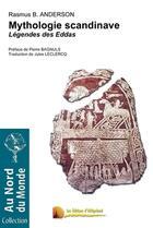 Couverture du livre « Mythologie scandinave ; légendes des Eddas » de Rasmus B. Anderson aux éditions Heligoland