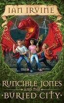 Couverture du livre « Runcible Jones & the Buried City » de Ian Irvine aux éditions Penguin Books Ltd Digital