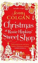 Couverture du livre « Christmas at Rosie Hopkins' Sweetshop » de Jenny Colgan aux éditions Little Brown Book Group Digital