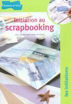 Couverture du livre « Initiation au scrapbooking » de Marie-Anne Voituriez et Irene Lassus aux éditions Dessain Et Tolra