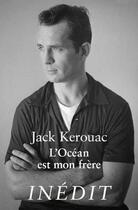 Couverture du livre « L'océan est mon frère » de Jack Kerouac aux éditions Belles Lettres