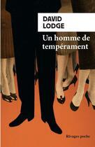 Couverture du livre « Un homme de tempérament » de David Lodge aux éditions Rivages
