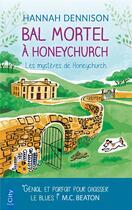 Couverture du livre « Les mystères de Honeychurch ; bal mortel à Honeychurch » de Hannah Dennison aux éditions City