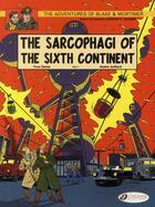 Couverture du livre « Blake et Mortimer T.9 ; the sarcophagi of the sixth continent t.1 » de Andre Julliard et Yves Sente aux éditions Cinebook