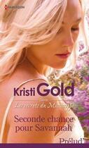 Couverture du livre « Seconde chance pour Savannah » de Kristi Gold aux éditions Harlequin