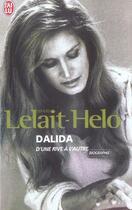 Couverture du livre « Dalida - D'Une Rive A L'Autre » de David Lelait-Helo aux éditions J'ai Lu